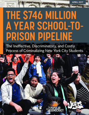 The $746 Million A Year School-to-Prison Pipeline: The Ineffective, Discriminatory, and Costly Process of Criminalizing New York City Students