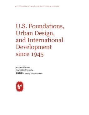U.S. Foundations, Urban Design, and International Development since 1945